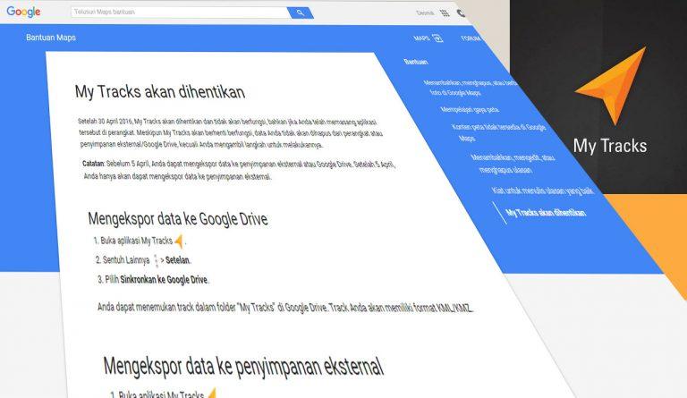 Google My Tracks Tidak Tersedia Lagi Setelah 30 April 2016