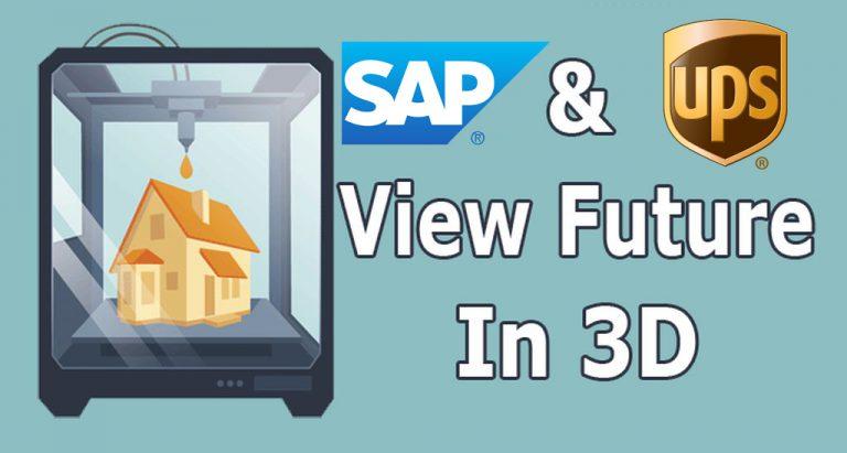 SAP dan UPS Hadirkan Layanan On-Demand 3D Printing untuk Industri