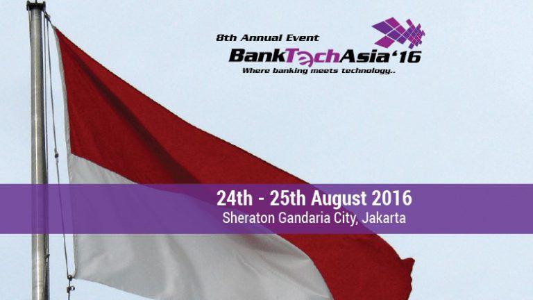 Masuki Era Bank 3.0, Konferensi BankTech Asia 2016 akan Digelar di Jakarta