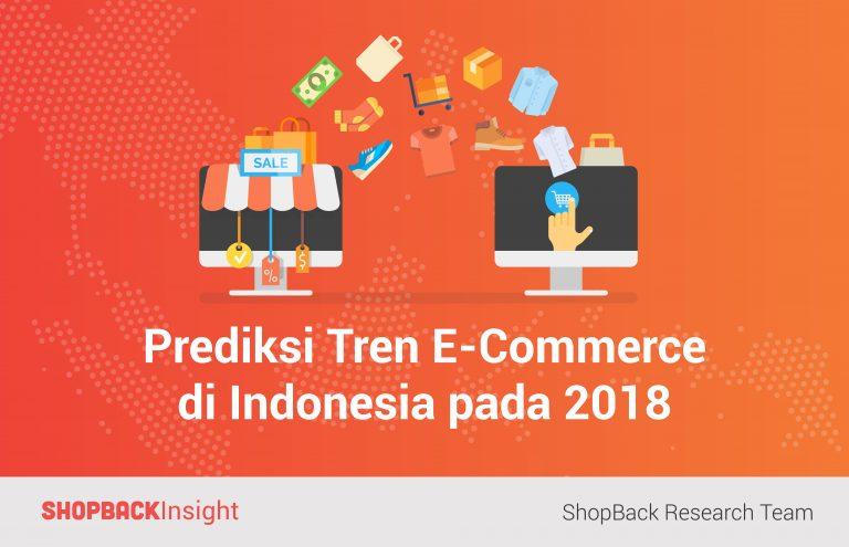 Ini Kata Shopback Soal Perkembangan E-Commerce Indonesia di Tahun 2018