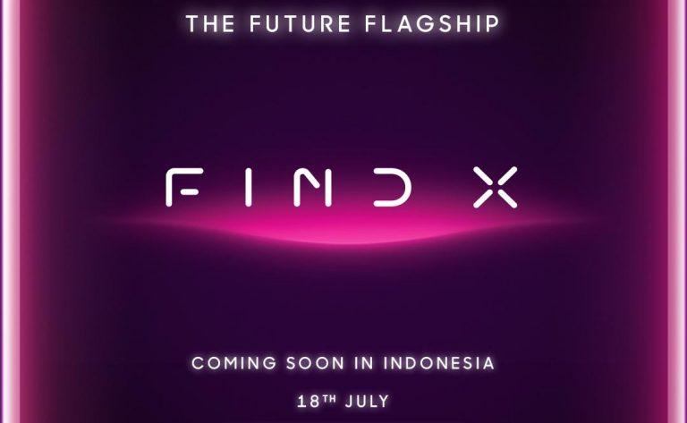 18 Juli 2018, OPPO Find X akan Hadir di Indonesia