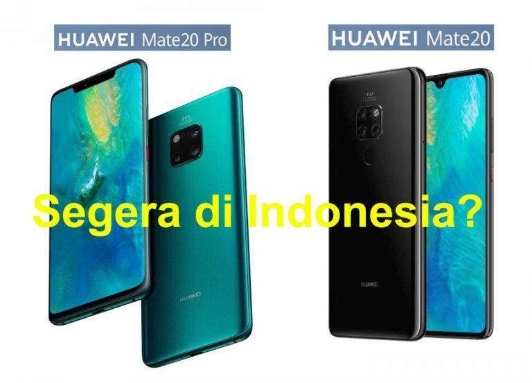 Masuk Daftar TKDN, Huawei Siap Pasarkan Mate 20 dan Mate 20 Pro di Tanah Air?