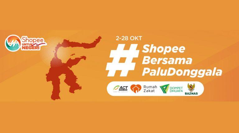 PeduliGempa dan Tsunami di Sulteng, Pengguna Shopee Diajak Galang Donasi
