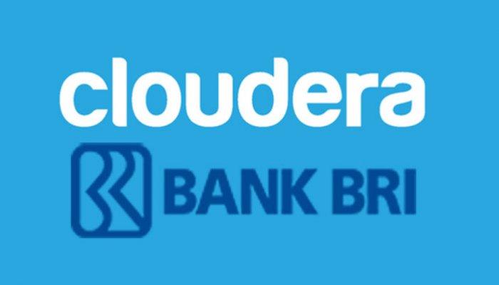 Cloudera Dukung Bank BRI untuk Mengakselerasi Inklusi Keuangan di Indonesia