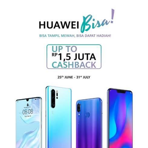 """""""Huawei Bisa"""", Tawarkan 'cashback' Hingga Rp1,5 juta Plus Hadiah Menarik"""