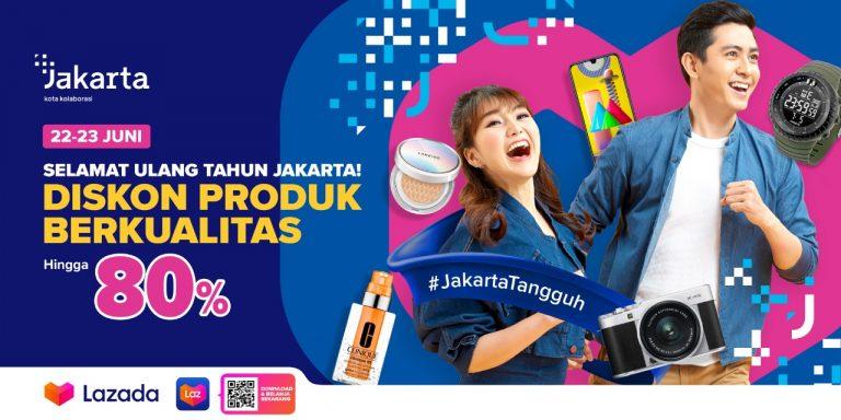 Tergabung dalam Jakarta Great Online Sale, Lazada Hadirkan 'Sale' dan 'Deal' Menarik