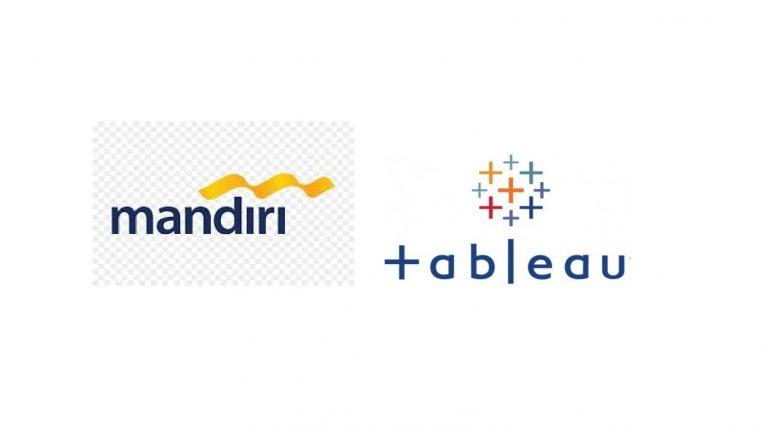 Bank Mandiri Implementasikan Software Analitik Tableau untuk Membangun Budaya Berbasis Data