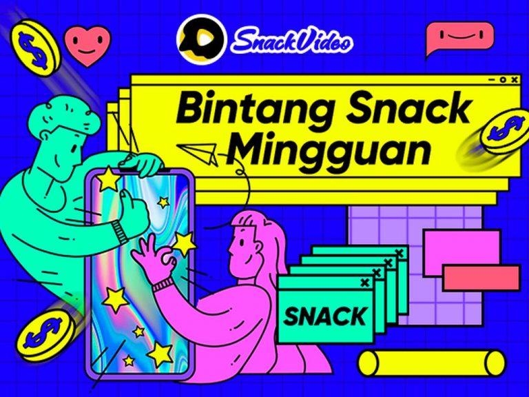 'Snack Weekly Star' Jadi Program Terbaru Snack Video untuk Buka Jalan Bagi Pengguna Kreatif Jadi Tenar. Ada Hadiahnya Lo!