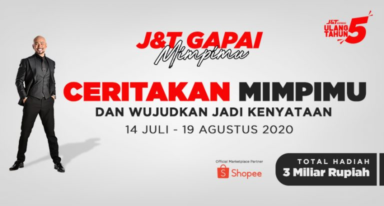 J&T Express Rilis Program 'J&T Gapai Mimpimu' Berhadiah Total Rp3 Miliar