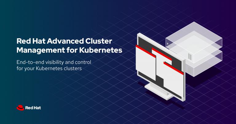 Mendefinisi Ulang Kebutuhan Manajemen di Cloud-Native, Red Hat Luncurkan Red Hat Advanced Cluster Management for Kubernetes