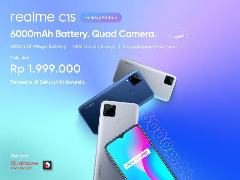 Dibekali Snapdragon 460, Realme C15 Holiday Edition Jadi Lebih Bertenaga dan Hemat. Siap Temani Kamu Selama Liburan!