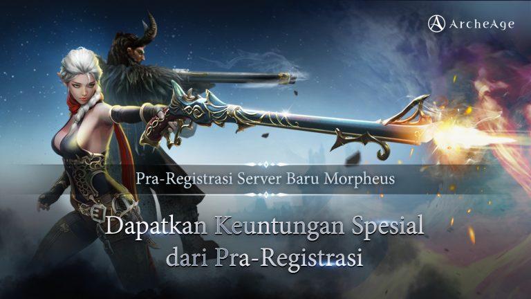 XLGames Akan Luncurkan Server Baru Morpheus Secara Serentak Pada 8 Juli 2021