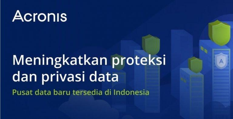 Acronis Bangun Data Center di Indonesia