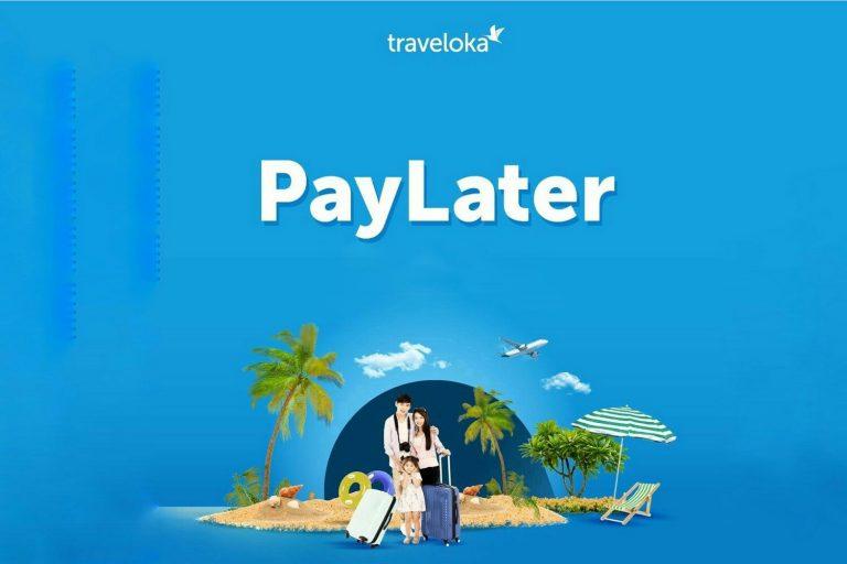 Cari Layanan PayLater Terbaik? Traveloka PayLater Aja!
